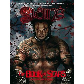 Slaine - The Book of Scars (30th anniversary warped ed) by Pat Mills -