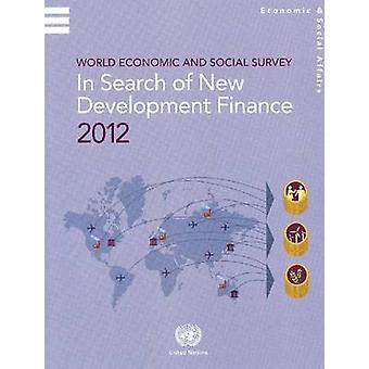 World Economic and Social Survey - In Search of New Development Financ