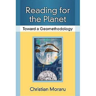 Käsittelyssä Planet - kohti Geomethodology, jonka Christian Moraru-