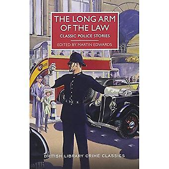 Den långa armen av lagen: klassiska polisen berättelser (British Library brottslighet klassiker)