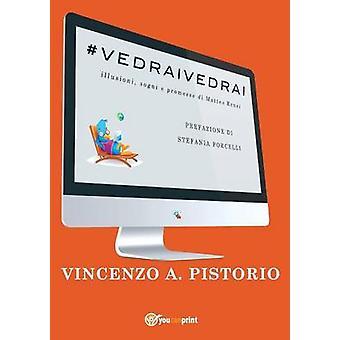 vedraivedrai av Vincenzo a Pistorio