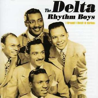 Importieren Sie Delta Rhythm Boys - Ich Dreamt wohnte ich in Harlem [CD] USA