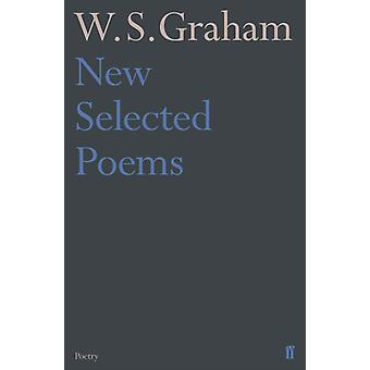 New Selected Poems of W. S. Graham by Graham & W.S.