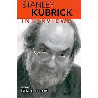 Stanley Kubrick - Interviews by Gene D. Phillips - 9781578062973 Book