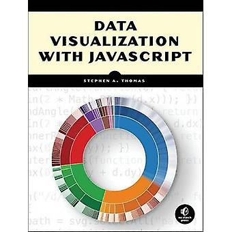 Data Visualization with JavaScript by Thomas & Stephen A.