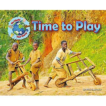 Time to Play (My World Your World)