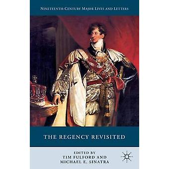 The Regency Revisited by Fulford & Tim