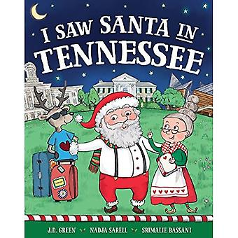 I Saw Santa in Tennessee (I Saw Santa)