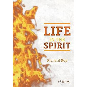 Life In The Spirit by Roy & Richard