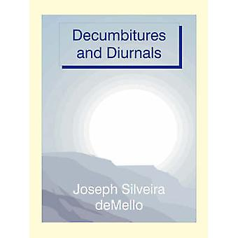 Decumbitures and Diurnals by deMello & Joseph Silveira