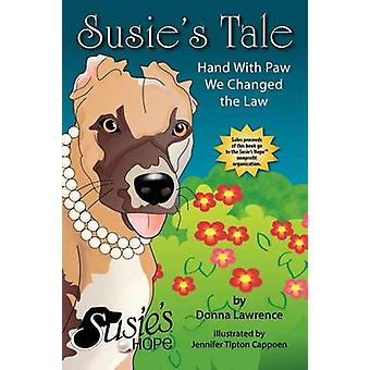 Susies Tale Hand with Paw We Changed the Law by Lawrence & Donna