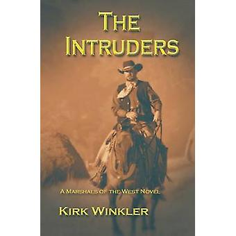 The Intruders by Winkler & Kirk