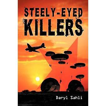 SteelyEyed Killers by Sahli & Daryl