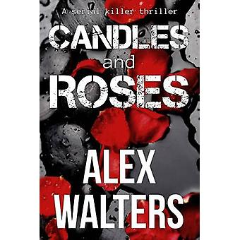 Candles and Roses by Walters & Alex