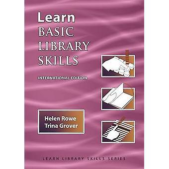 Learn Basic Library Skills  International Edition by Rowe & Helen