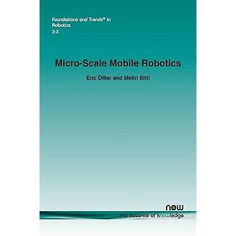 MicroScale Mobile Robotics von Diller & Eric