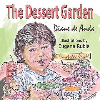 The Dessert Garden by de Anda & Diane