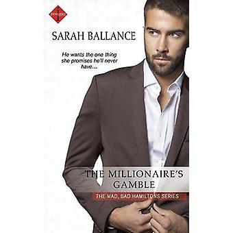 The Millionaires Gamble by Ballance & Sarah