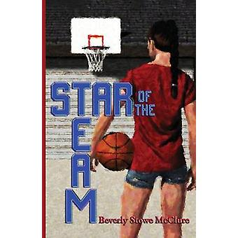 Star of the Team by McClure & Beverly Stowe