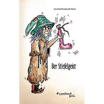 Der Stiefelgeist by KomposchDuric & Jovanka