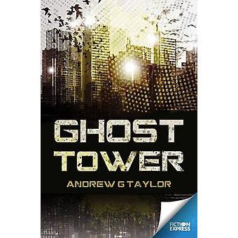 Ghost Tower door Andrew G Taylor