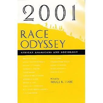 2001 Race Odyssey - African Americans and Sociology by Bruce R. Hare -