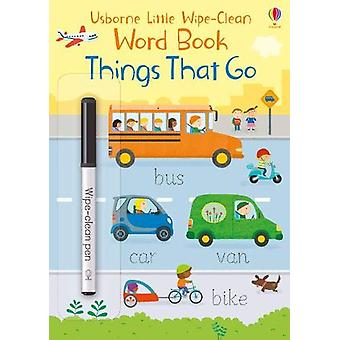 Things That Go by Felicity Brooks - 9781474968133 Book