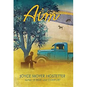 Aim by Joyce Moyer Hostetter - 9781684372768 Book