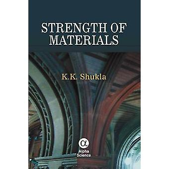 Strength of Materials by K. K. Shukla - Anuj Jain - Ramesh Pandey - 9