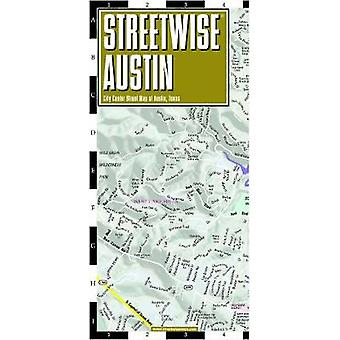 Streetwise Map Austin - Laminated City Center Street Map of Austin - C