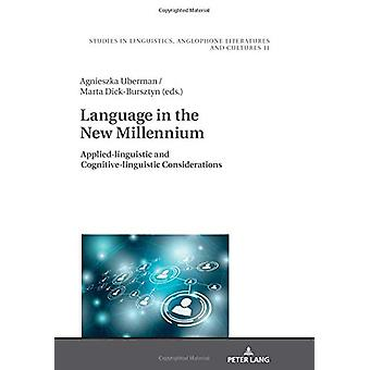 Language in the New Millennium - Applied-linguistic and Cognitive-ling