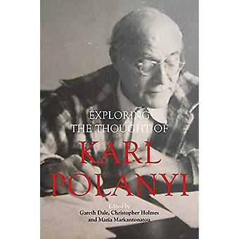 Karl Polanyi's Political and Economic Thought von Gareth Dale - 978178