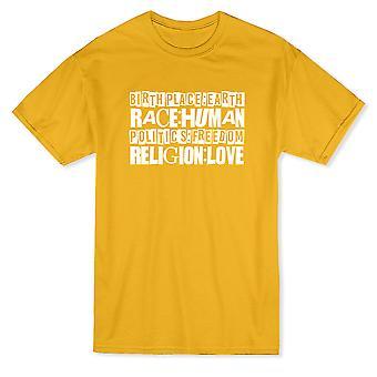 Geburtsort Erde. Politik-Freiheit. Religion Liebe Zitat Herren T-shirt