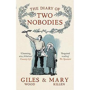The Diary of Two Nobodies by Mary Killen - 9780753548189 Book