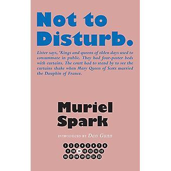 Not to Disturb by Spark & Muriel