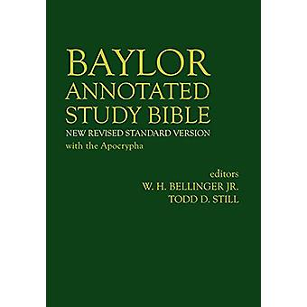 Baylor Annotated Study Bible by W. H. Bellinger - Jr. - 9781481308250
