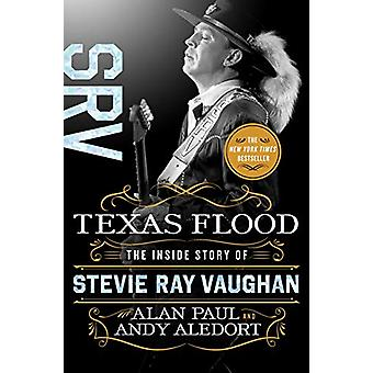 Texas Flood - The Inside Story of Stevie Ray Vaughan by Alan Paul - 97