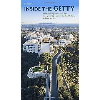 Inside the Getty - Second Edition by William Hackman - 9781606066133