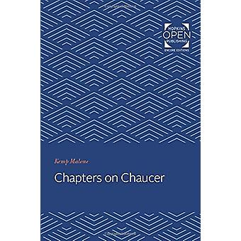 Chapters on Chaucer by Kemp Malone - 9781421433851 Book