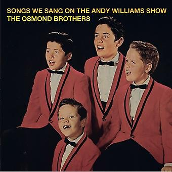 Osmond Brothers - Songs We Sang on the Andy Williams Show [CD] USA import