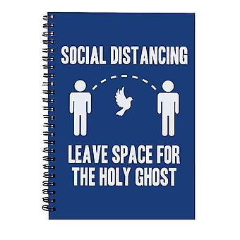 Soziale Zersagung lassen Raum für den Heiligen Geist Spiral Notebook