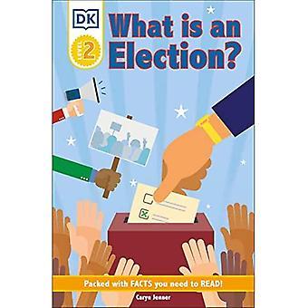 DK Reader Niveau 2: Qu'est-ce qu'une élection? (Lecteurs DK Niveau 2)