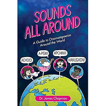Sounds All Around: A Guide� to Onomatopoeias Around the World