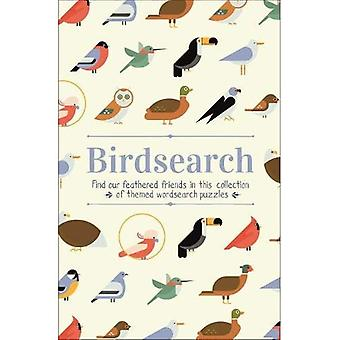 Birdsearch Wordsearch Puzzles: Find our feathereda� friends in this collectiona� of themed wordsearch puzzles (Themed 160pp royals)