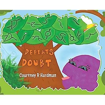 Desi Dinosaur Defeats Doubt by Courtney R Hardman - 9780228813194 Book