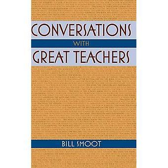 Bill Smootin keskustelut suurien opettajien kanssa - 9780253354914 Book