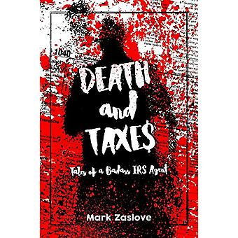 Death and Taxes by Mark Zaslove - 9780971237469 Book