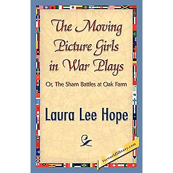 The Moving Picture Girls in War Plays by Lee Hope Laura Lee Hope - 97