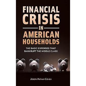 الأزمة المالية في الأسر الأميركية -- النفقات الأساسية التي البنك