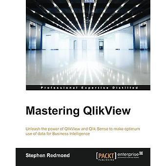 Mastering QlikView by Stephen Redmond - 9781782173298 Book